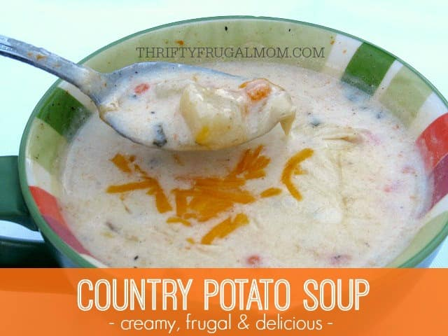 Country Potato Soup- creamy, delicious and frugal too. Plus, it's super easy. What's not to love?