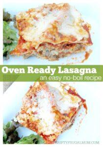 Oven Ready Lasagna (a quick, no boil recipe)