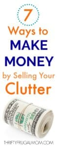 7 Ways to Make Money by Selling Your Clutter