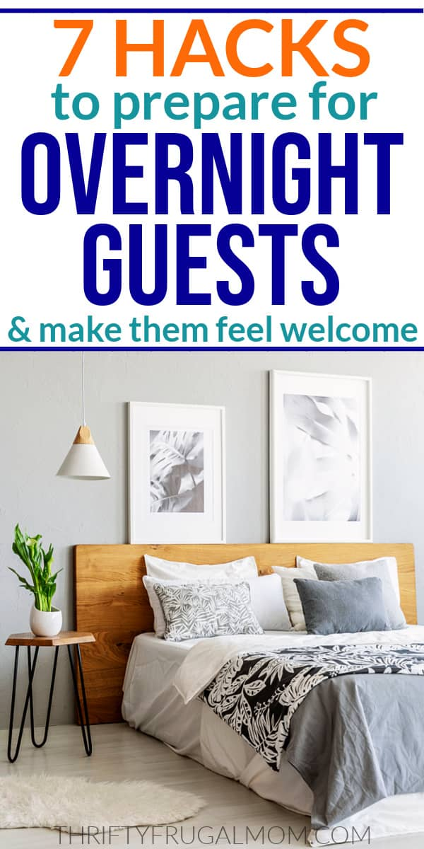 an image of a bed in a gray bedroom with the words 7 hacks to prepare for overnight guests and make them feel welcome