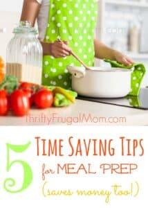 5 Time Saving Tips for Meal Prep (saves money too!)