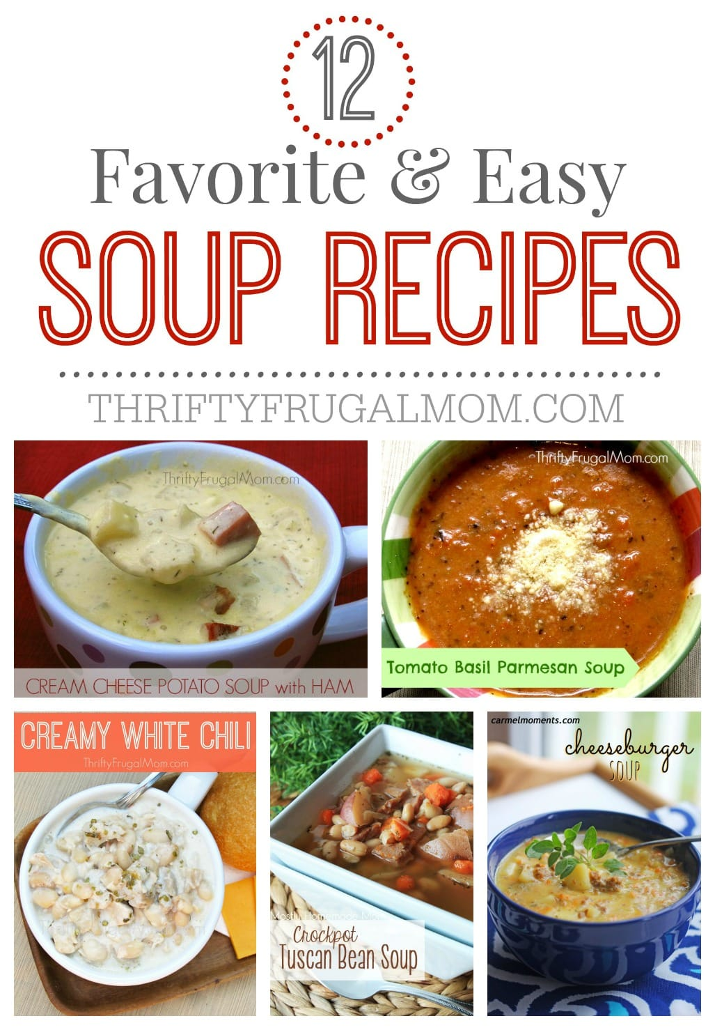 Looking for easy frugal meals? Try one of these favorite soup recipes! They're all loved by our family and are super tasty.