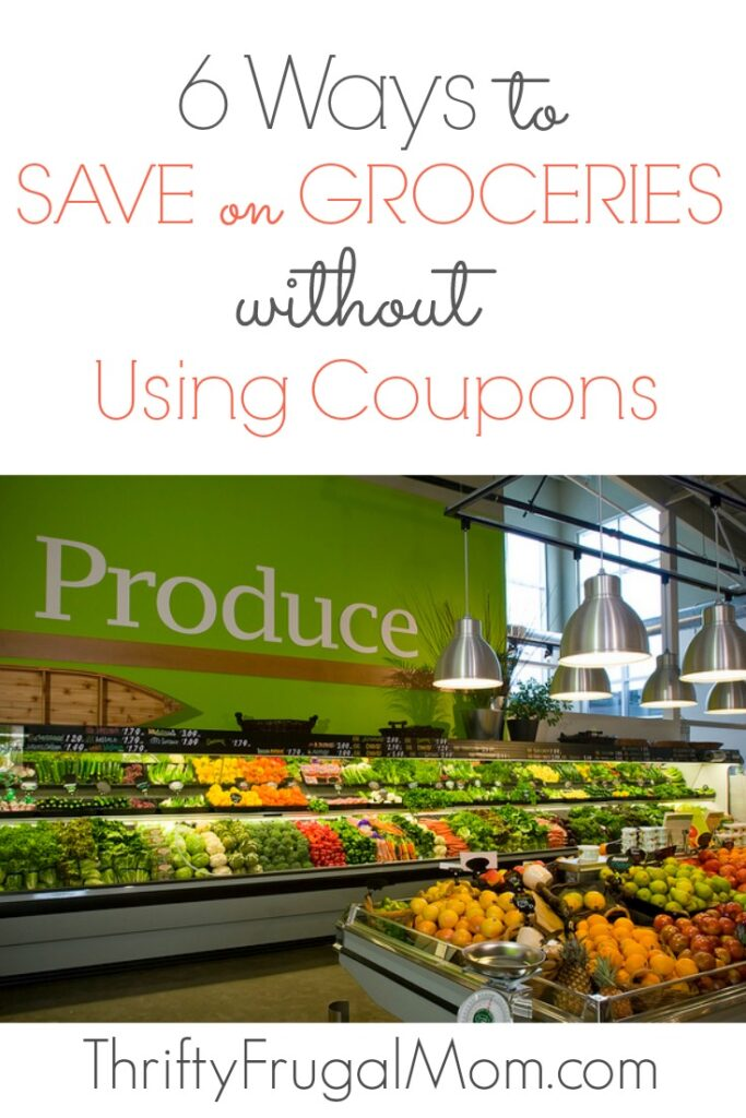 Don't have time to clip coupons? You can still save big with these easy money saving tips from a mom who has a $200/mo. grocery budget!