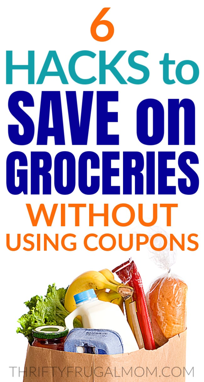 hacks to save on groceries without coupons