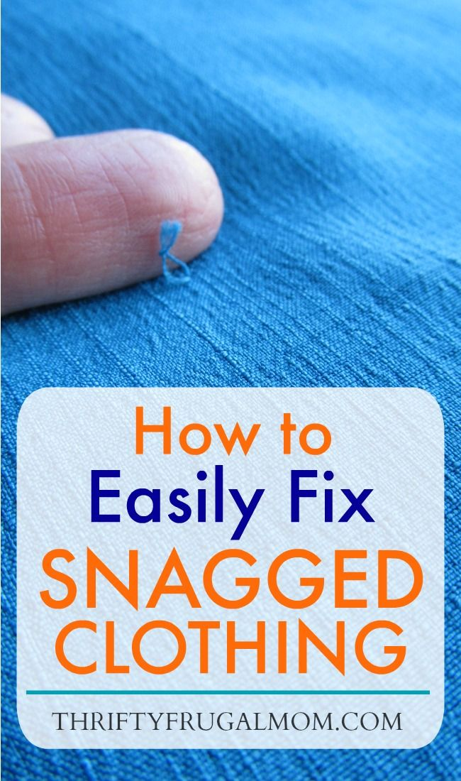 how to fix a clothing snag