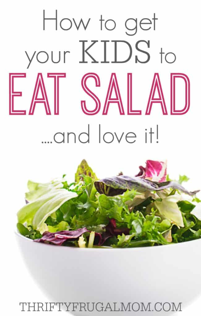 Wish you could get your kids to eat salad? Here's how we got our three kids, 6 and under to not just eat salad, but love it!