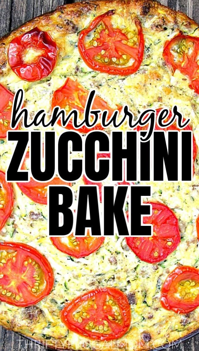 Hamburger Zucchini Bake Casserole