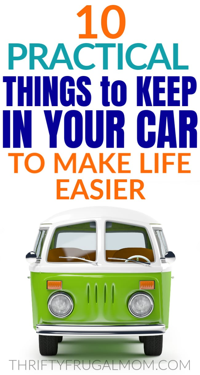 Things to keep in your car to make life easier
