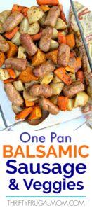 One Pan Balsamic Sausage and Veggies
