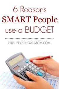 6 Reasons Smart People Use a Budget
