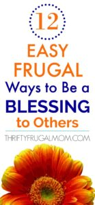 12 Easy Frugal Ways to Be a Blessing to Others