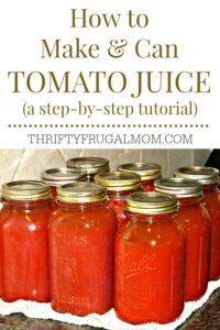 How to Can Homemade Tomato Juice (a step-by-step tutorial)