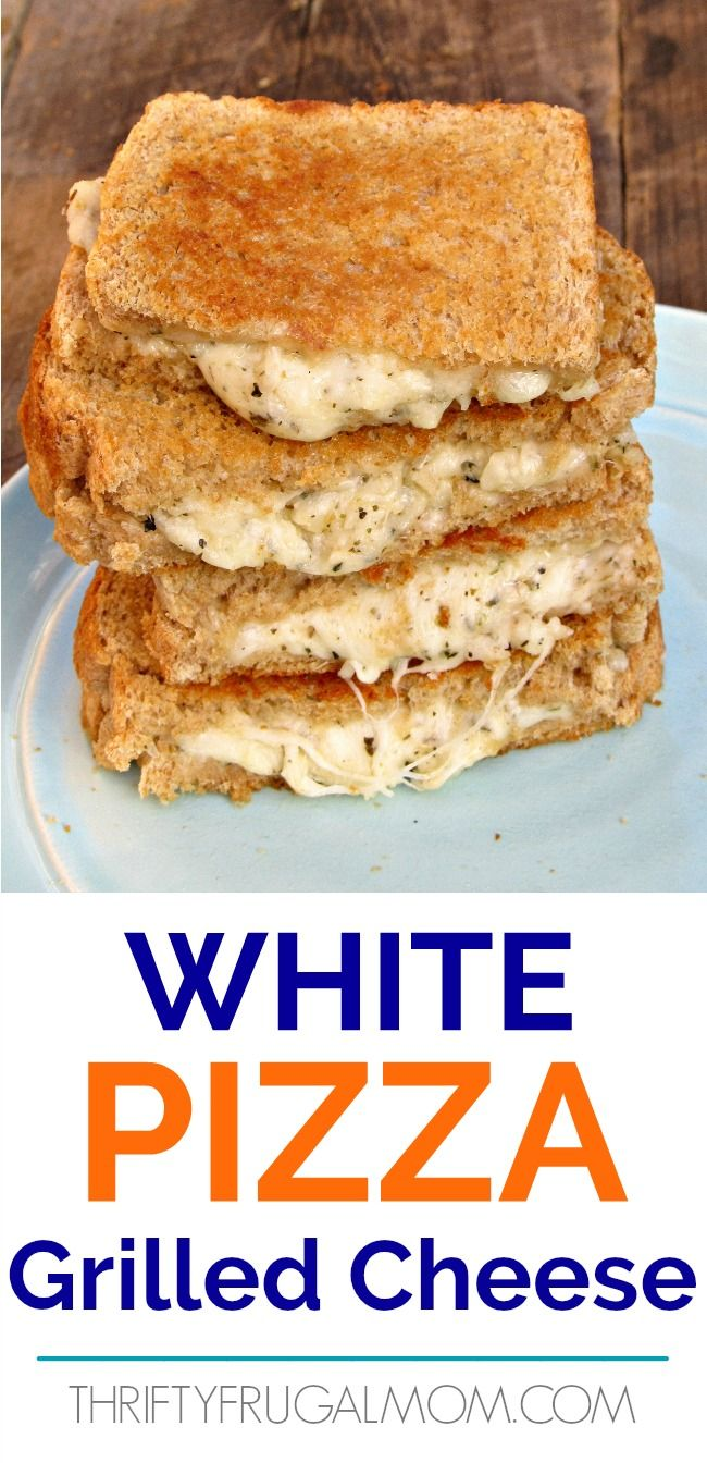White Pizza Grilled Cheese- best grilled cheese sandwich recipe