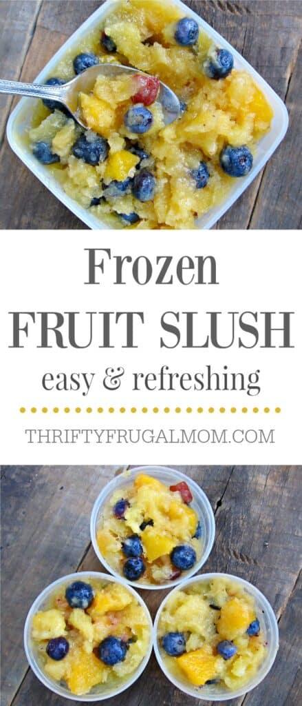 Frozen Fruit Slush- idea of recipe to eat on a tight budget