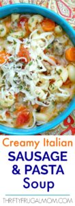 Creamy Italian Sausage and Pasta Soup