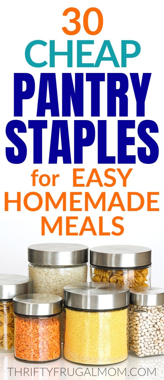cheap pantry staples for easy homemade meals