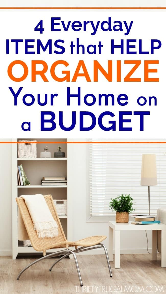 Everyday Items that Organize Your Home on a Budget