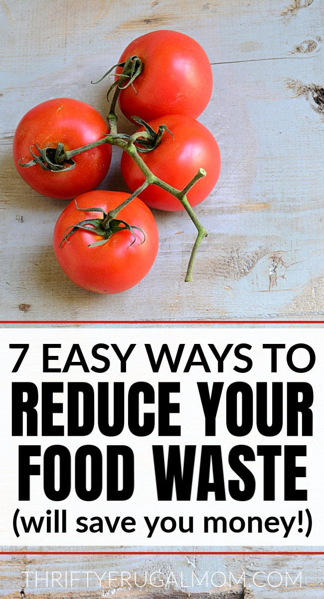 Easy ways to reduce your food waste