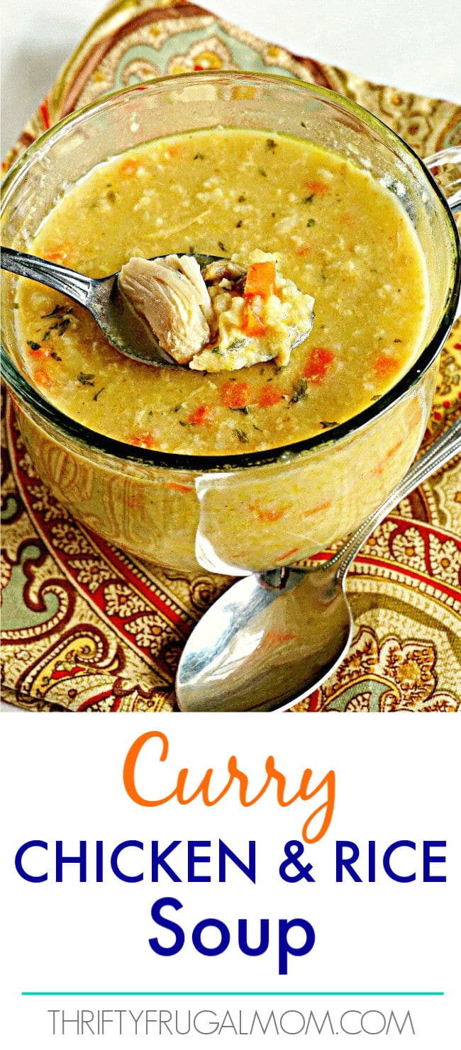 Meals on a Budget- Curry Chicken and Rice Soup