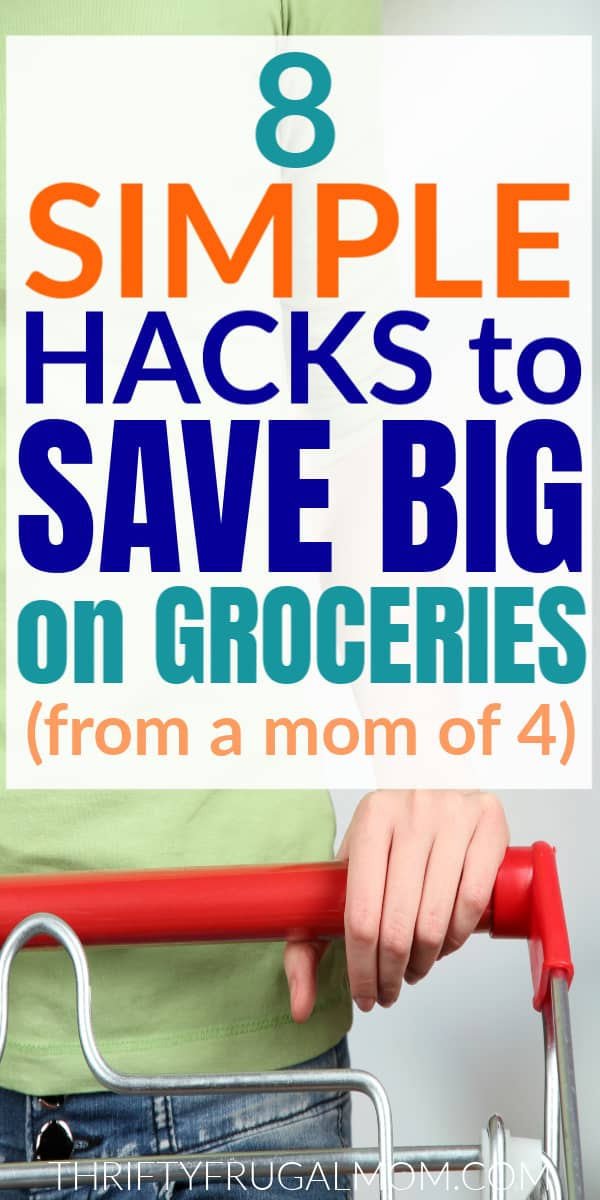 a close up of a lady's hand on a grocery card with the words 8 Simple Hacks to Save Big on Groceries from a Mom of 4
