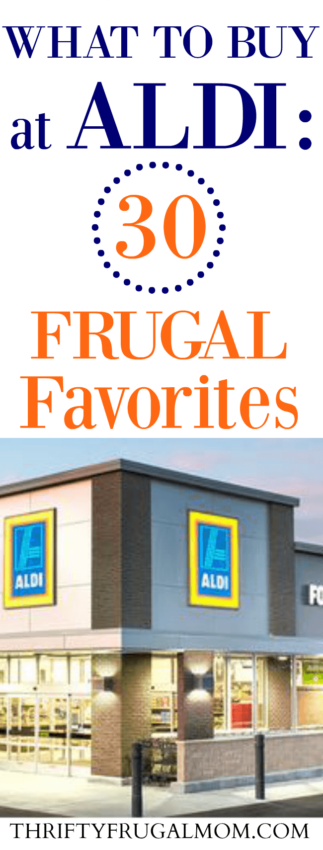 What to buy at Aldi- frugal favorites