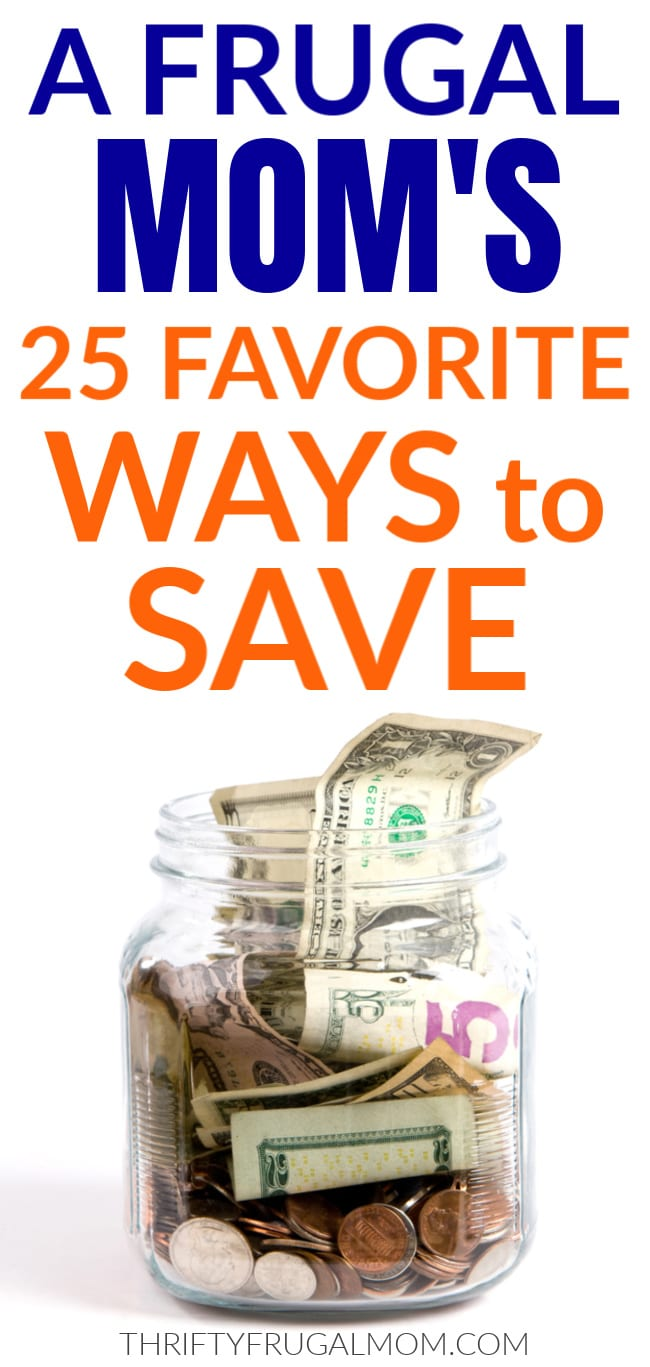 frugal mom's favorite easy ways to save money