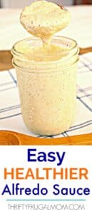 Easy Healthier Alfredo Sauce (freezes well!)