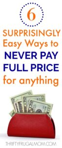 6 Surprisingly Easy Ways to Never Pay Full Price for Anything