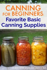 Canning for Beginners: Best Basic Canning Supplies