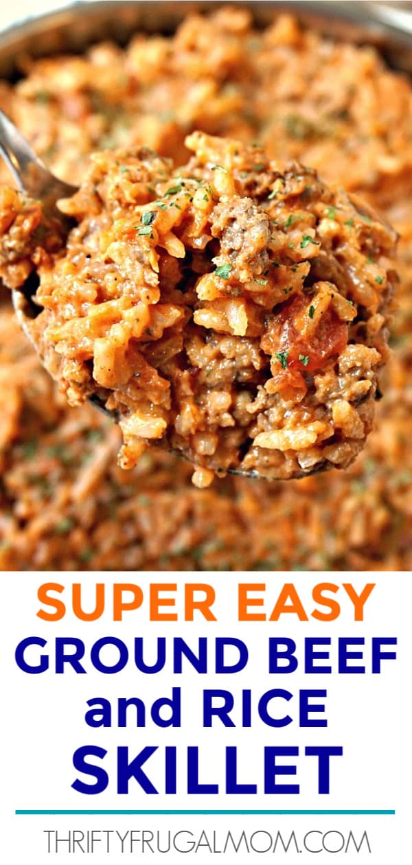 Super Easy Ground Beef And Rice Skillet Thrifty Frugal Mom