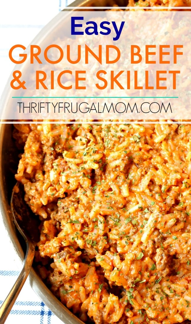 Easy Ground Beef And Rice Skillet Thrifty Frugal Mom