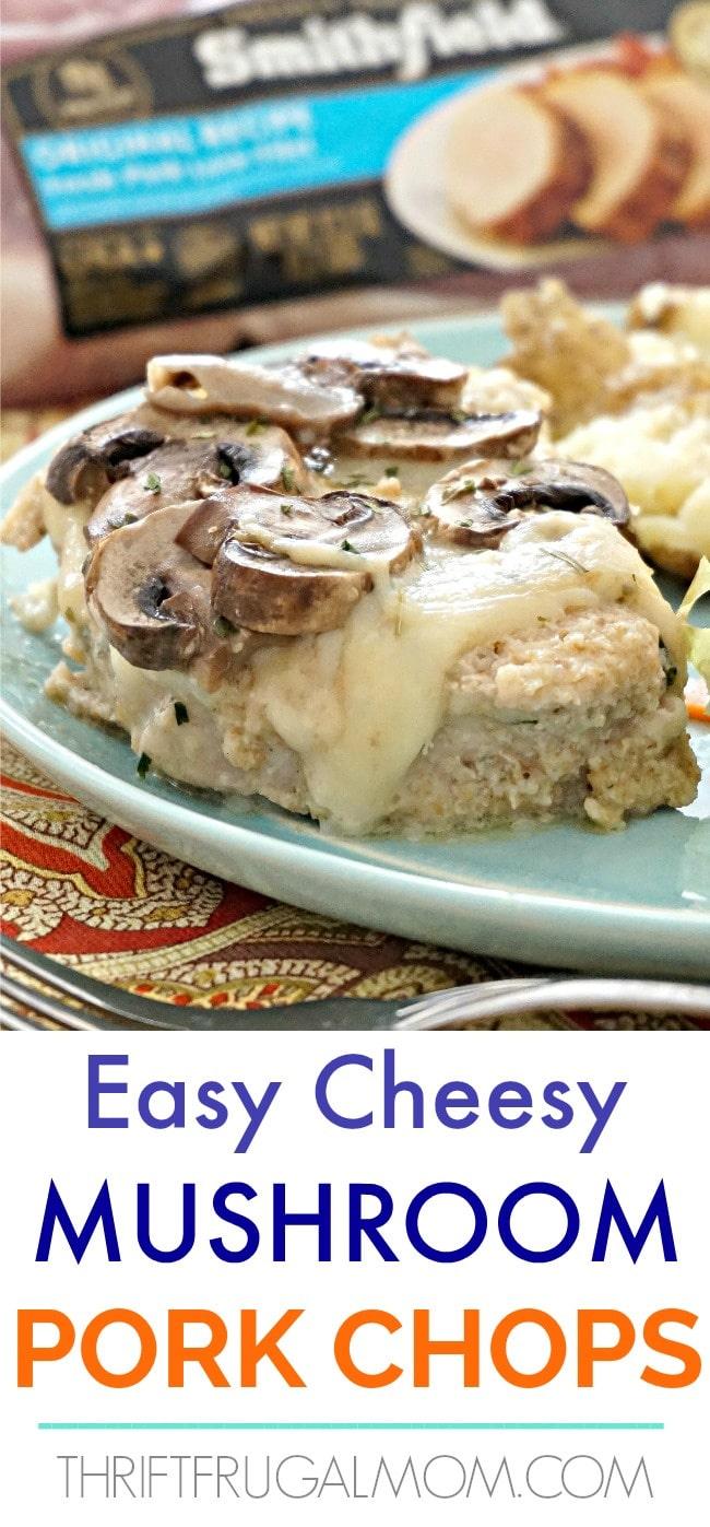 Easy Cheesy Mushroom Pork Chops