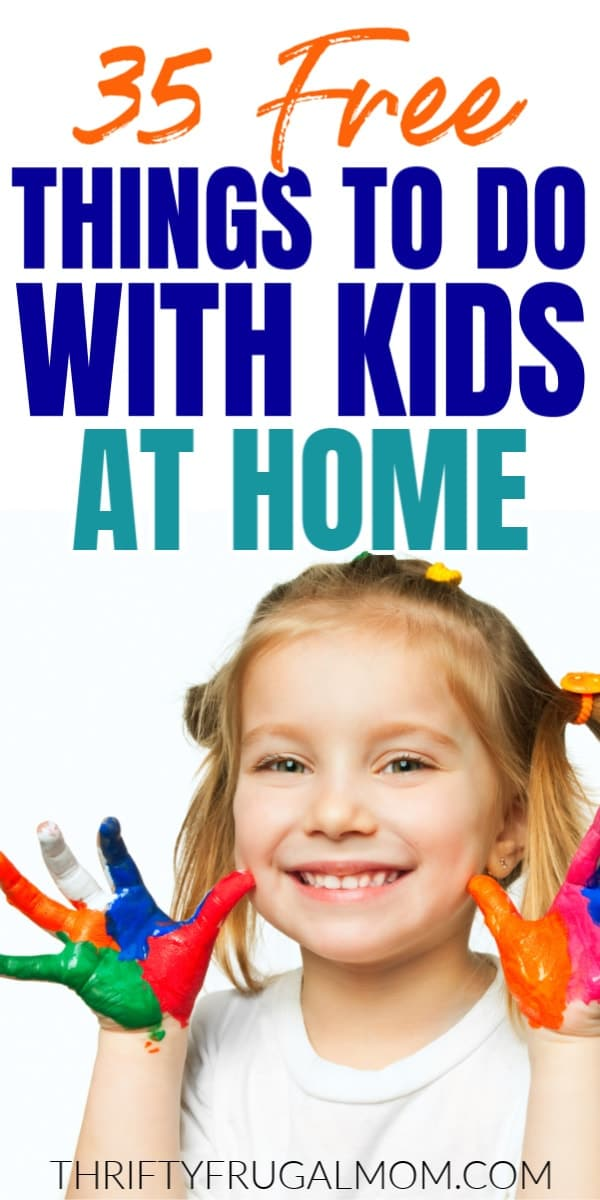 free things to do with kids at home