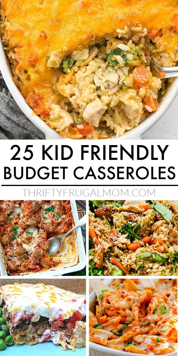 a collage of pictures of cheap kid friendly casseroles
