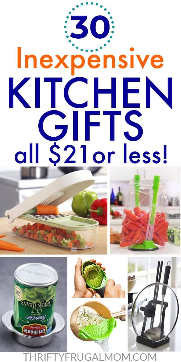 a collage of kitchen gadgets with the words 30 Inexpensive Kitchen Gifts all $21 or Less