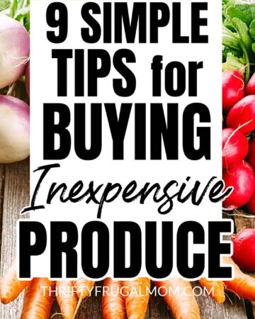 a background of vegetables with the words 9 simple tips for buying inexpensive produce